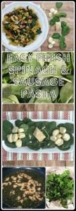 fresh spinach sausage pasta collage