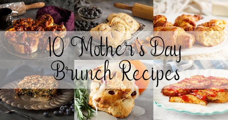 10 Easy Mother's Day Brunch Ideas