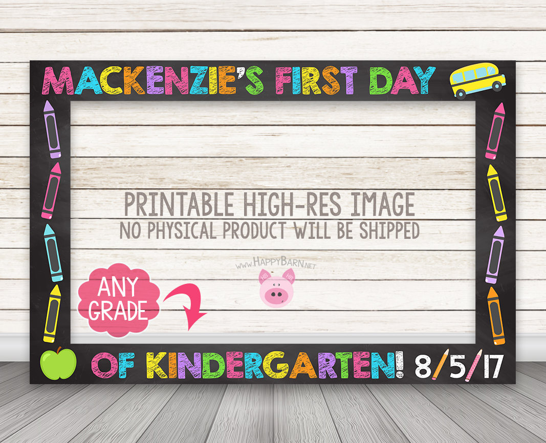 Printable First Day Of School Photo Booth Frame Happy Barn