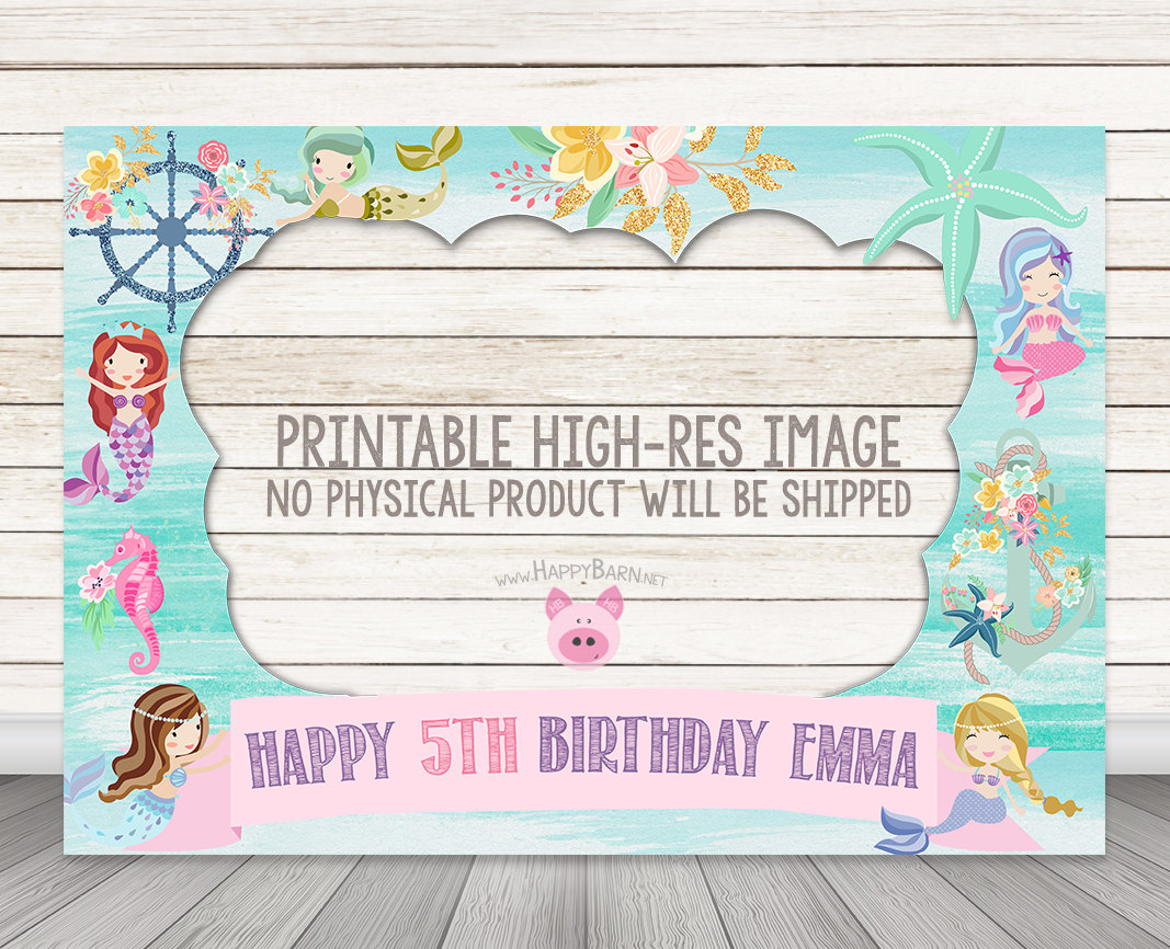 Printable mermaid birthday party photo booth frame happy barn printable little mermaid birthday party photo booth frame 28 x 40 or custom size jeuxipadfo Gallery
