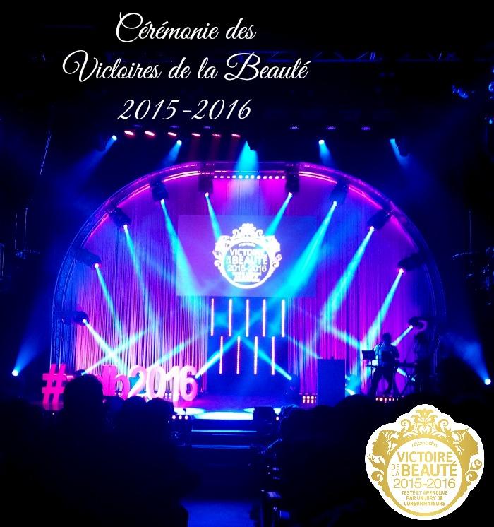 Les Victoires de la beauté : la Soirée et le Palmarès 2015 / 2016