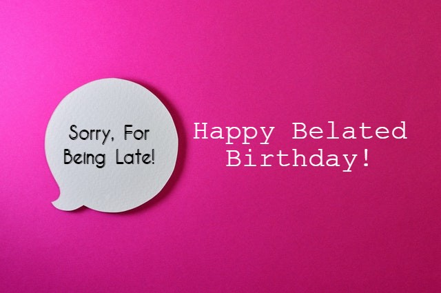 123 Belated Birthday Cards Printable Free Download 2021