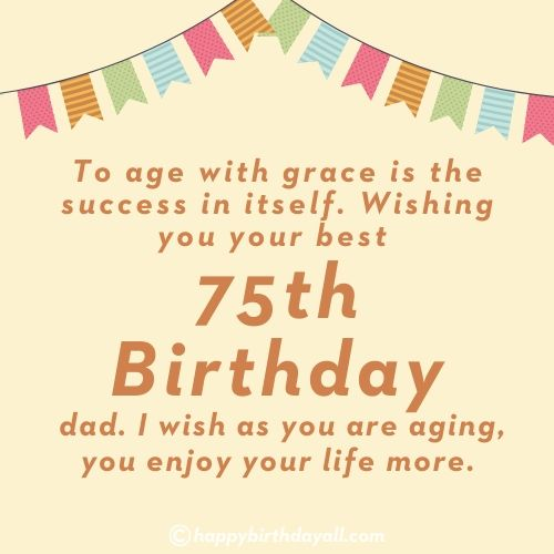 Happy 75th Birthday Wishes With Images For Mother Father Others