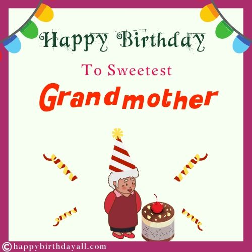 Happy Birthday Wishes For Grandmother Birthday Quotes For Grandma