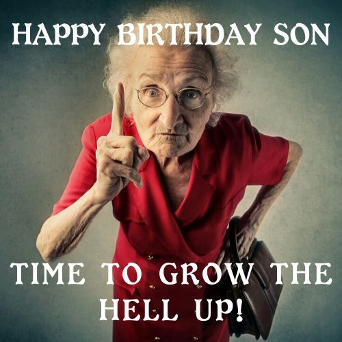 30 Funny Happy Birthday Memes For Son And Son In Law Don T Stop Your Laughter