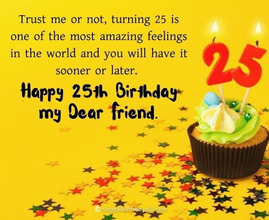50 Jovial Happy 25th Birthday Wishes Messages With Images
