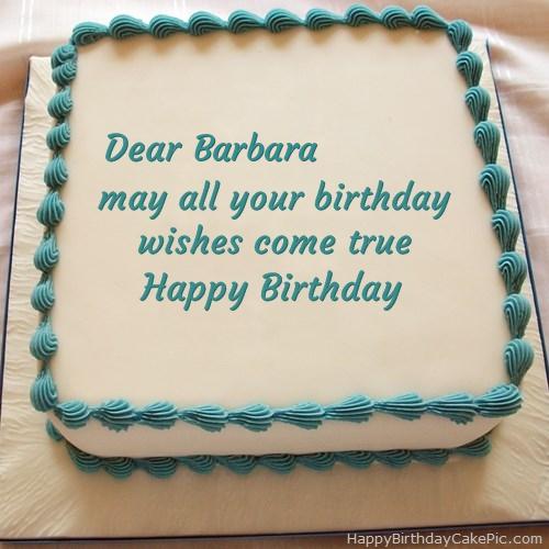 Happy Birthday Cake For Barbara