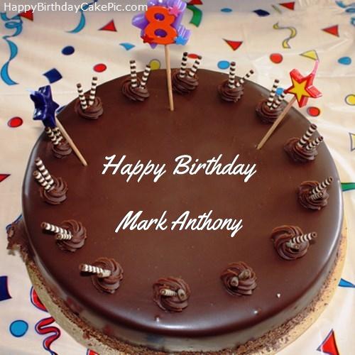 8th Chocolate Happy Birthday Cake For Mark Anthony