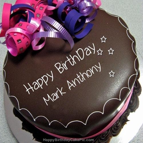 Happy Birthday Chocolate Cake For Mark Anthony