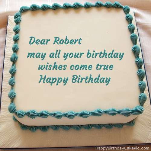 Happy Birthday Cake For Robert