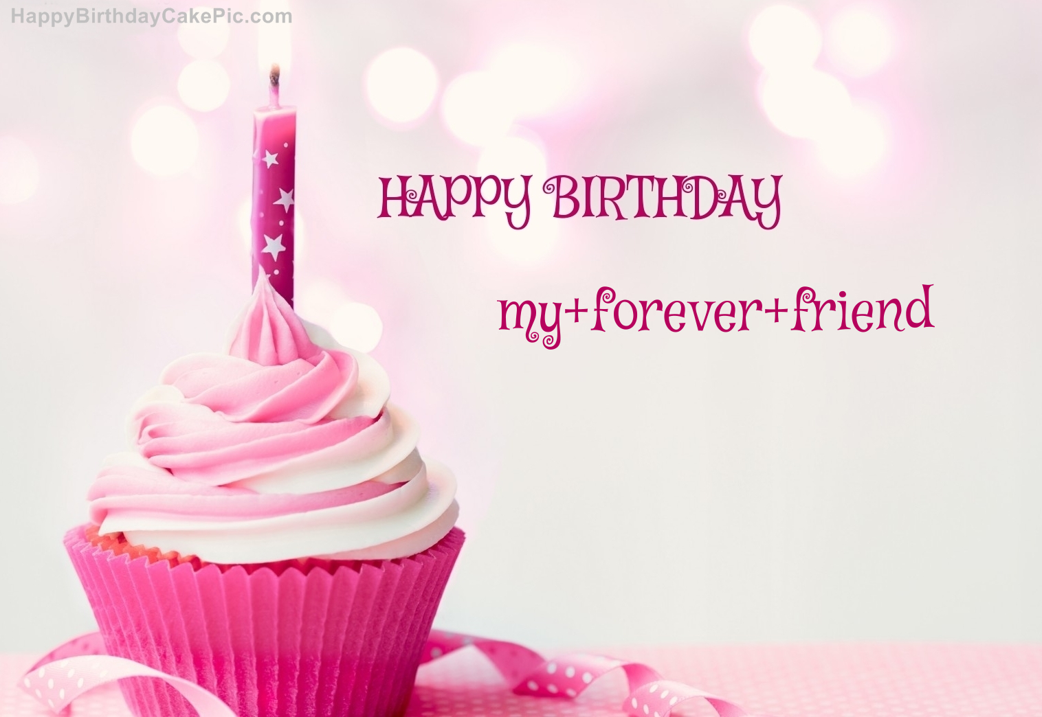 Happy Birthday Cupcake Candle Pink Cake For My Forever Friend