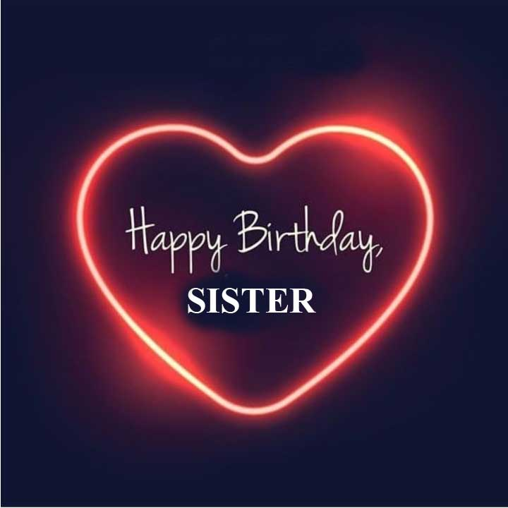 Heart touching birthday wishes for sister in hindi