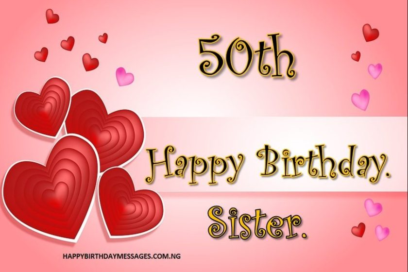 50th Birthday Wishes for My Sister