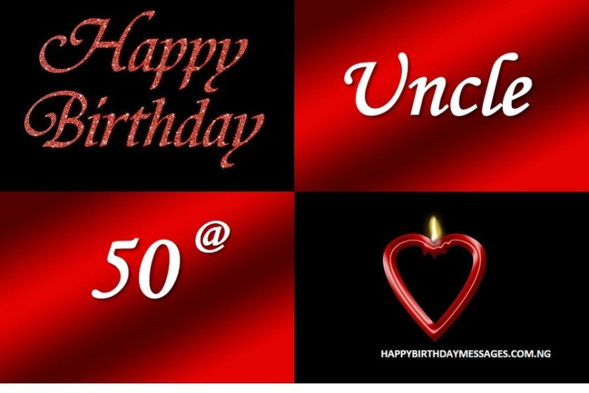 50th Birthday Wishes for My Uncle