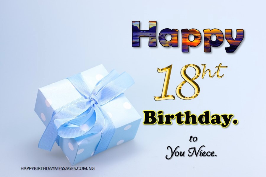 Birthday Wishes For 18 Year Old Niece