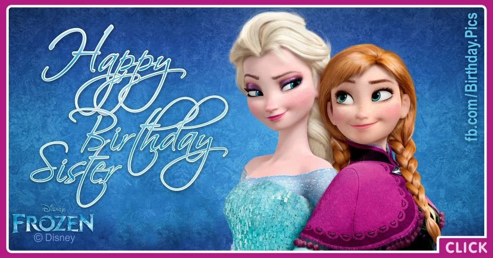 Frozen Sisters Anna And Elsa Say You Happy Birthday Birthday Wishes