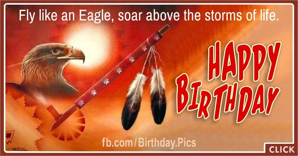 Happy Birthday With Native American Symbols Birthday Wishes