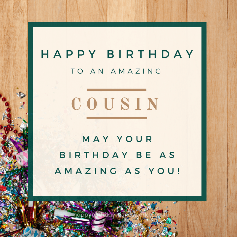 120 Happy Birthday Cousin Wishes - Find the perfect birthday wish