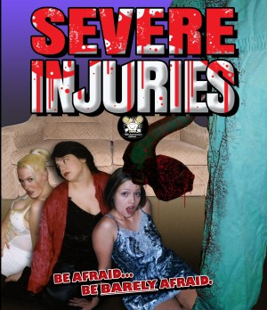 Severe Injuries – 2019 BluRay Release with Bonus DVD