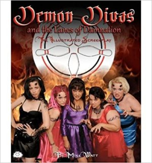 Demon Divas and the Lanes of Damnation – The Illustrated Screenplay