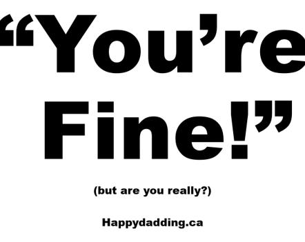 you're fine