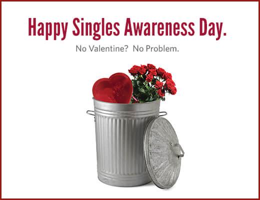Happy Singles Awareness Day 2018 - February 15