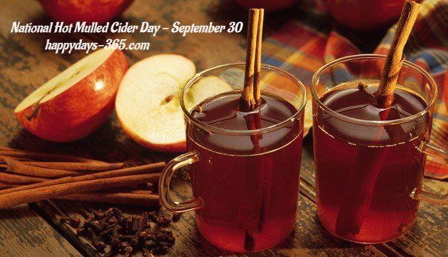 National Hot Mulled Cider Day – September 30, 2019