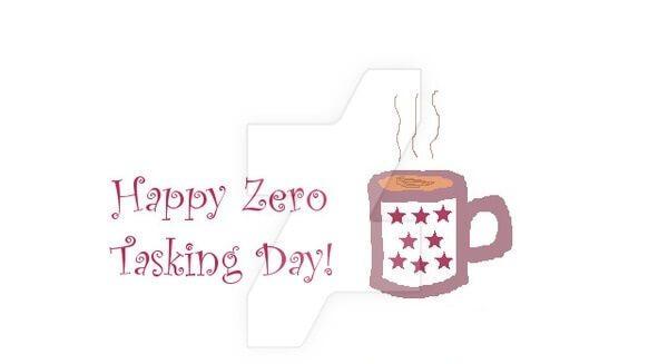 Zero Tasking Day – November 1, 2020