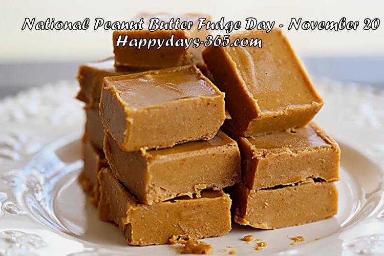 National Peanut Butter Fudge Day 2017 - November 20