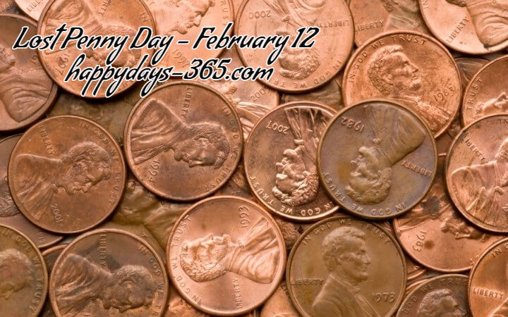 Lost Penny Day – February 12, 2020
