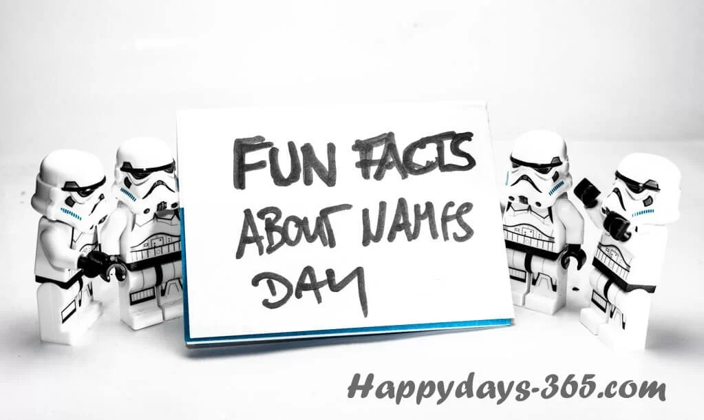 Fun Facts About Names Day 2018 - March 5