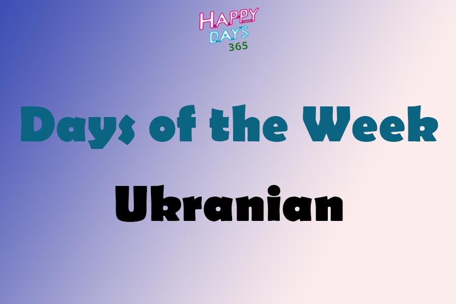 Days of the Week in Ukrainian