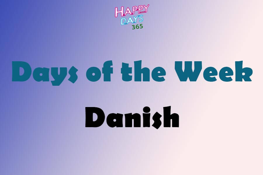 Days of the Week in Danish
