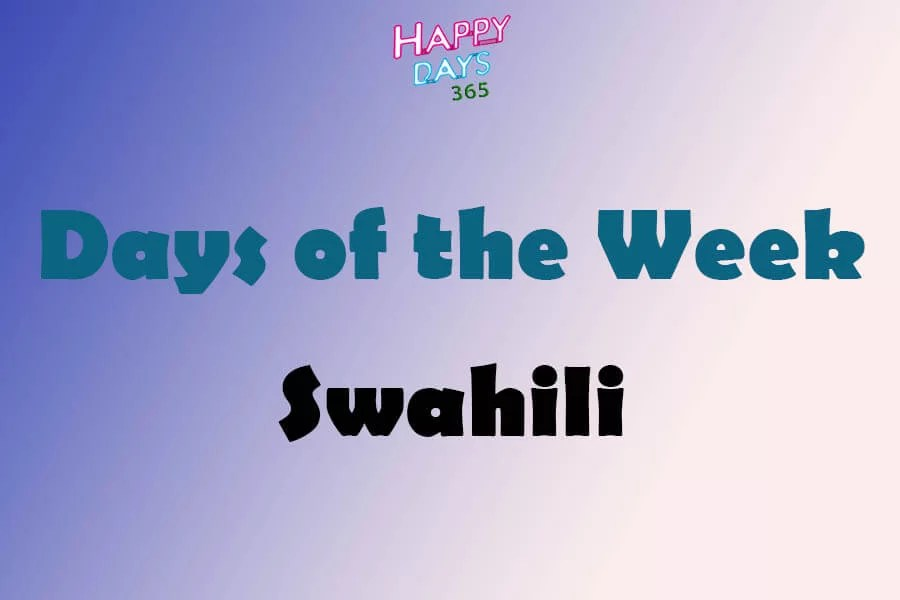Days of the Week in Swahili Language