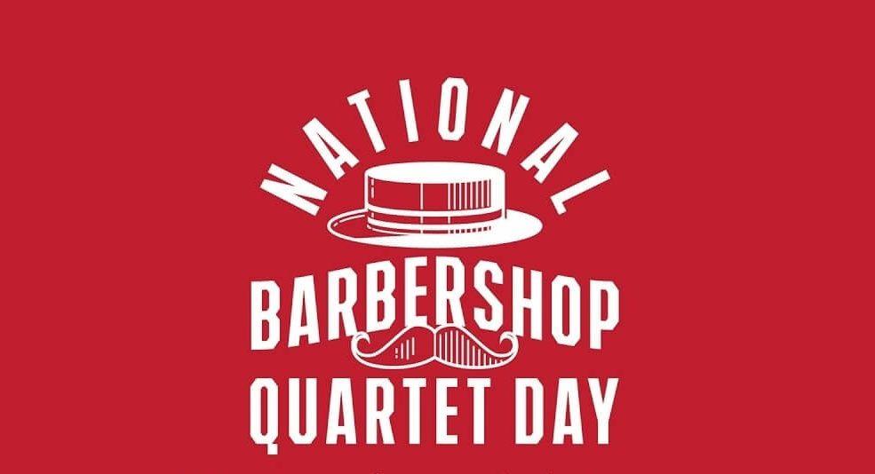 National Barbershop Quartet Day
