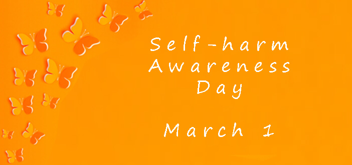 Self-injury Awareness Day – March 1, 2021