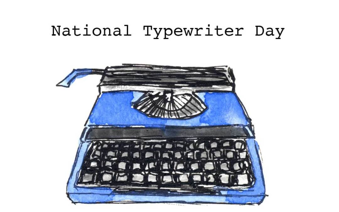 National Typewriter Day – June 23, 2020