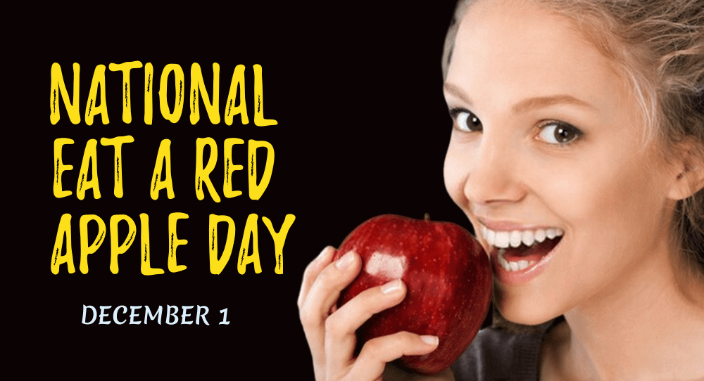National Eat A Red Apple Day – December 1, 2020