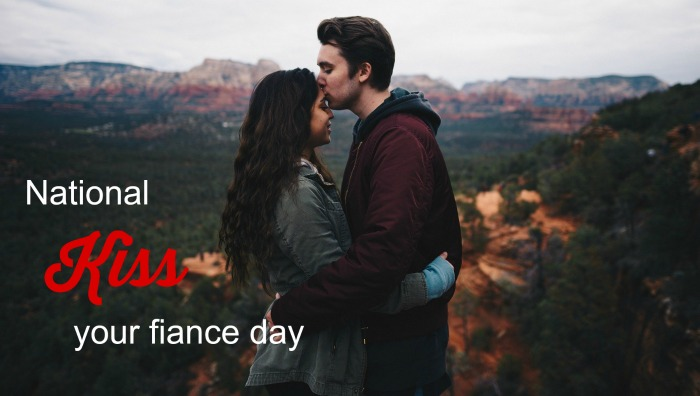 Kiss Your Fiance Day
