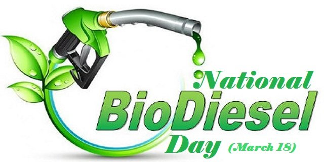National Biodiesel Day – March 18, 2021