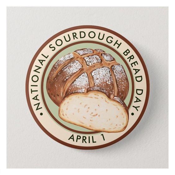 National Sourdough Bread Day
