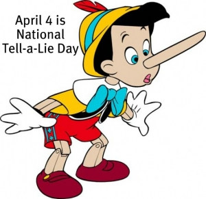 National Tell A Lie Day – April 4, 2021