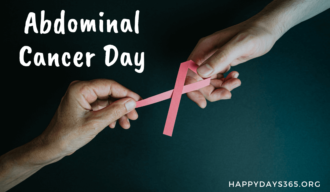 Abdominal Cancer Day – May 19, 2021