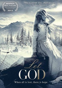 """Let God"" Christian Movie Review"