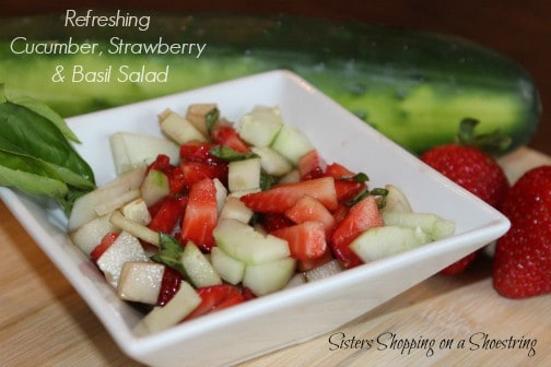 Recipe for Using the Garden Veggies | Cucumber, Strawberry and Basil Salad