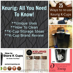 Keurig:  All You Need To Know – Unique Uses, How to Clean, K-Cup Storage Ideas and K-Cup Brand Review!