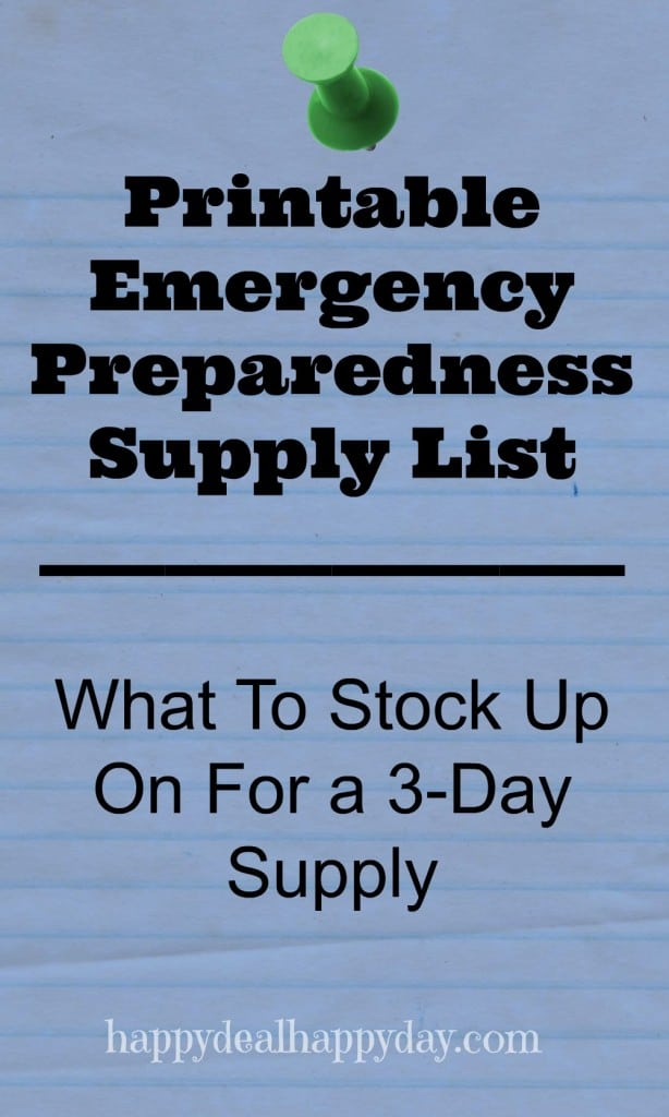 FREE Printable Emergency Preparedness Supply List – What To Stock Up On For a 3-Day Supply printable checklist happydealhappyday.com
