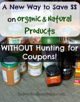 A Great Way to Save on Organic & Natural Products – Without Hunting For Coupons!!