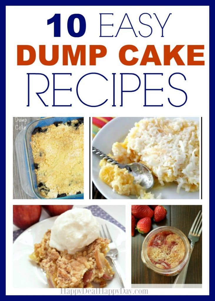 10 Easy Dump Cake Recipes - easiest desserts ever - awesome for summer picnic!