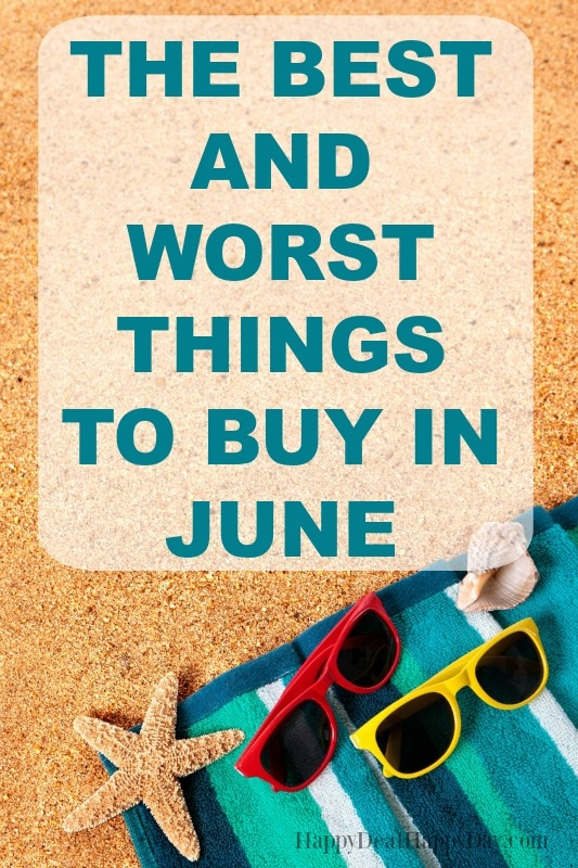 The best and worst things to buy in June -